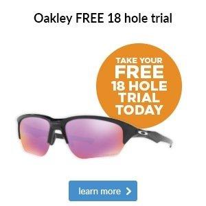 Oakley 18 Hole Free Trial